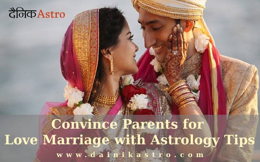 Convince Parents for Love Marriage with Astrology Tips