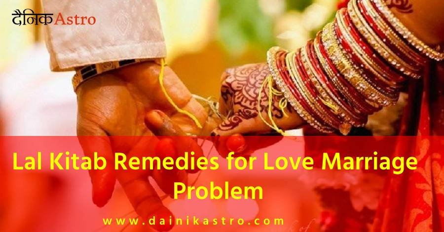 Lal Kitab Remedies for Love Marriage Problem